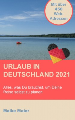 Urlaub In Deutschland 2021